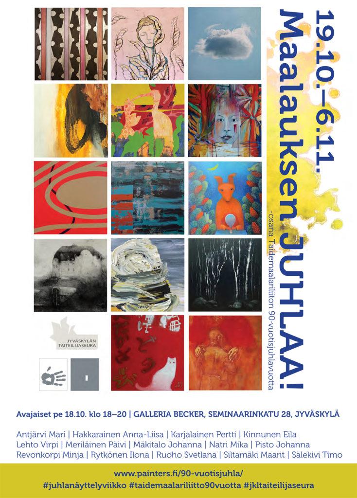 """Näyttely """" Maalauksen juhla"""" 19.10.–6.11.2019 Paikka: Galleria Becker, Seminaarinkatu 28, 40100 Jyväskylä"""